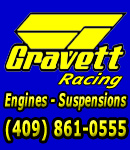 Gravett Racing - Premium Engine and Suspension work. Contact Kevin at 409-861-0555