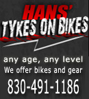Hans Tykes on Bikes - any age, any level - learn to ride mx - Contact Hans at 830-491-1186